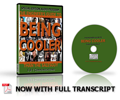 Think That Being Cool Is For Other Guys?  Learn All The Secrets To Coolness In This Groundbreaking Audio Program